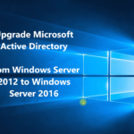 How to Upgrade Active Directory from 2008/2012 to Server 2016