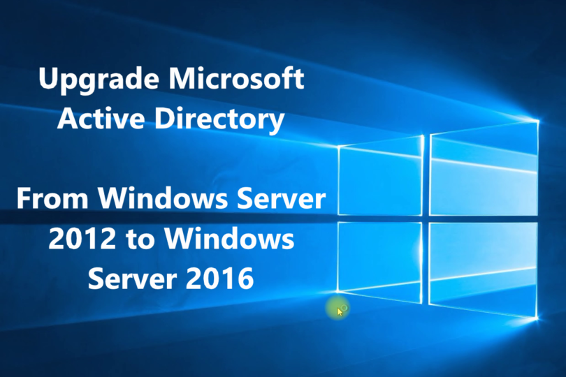 How to Upgrade Active Directory from 2008/2012 to Server